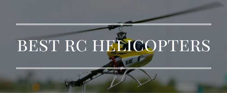 rc helicopter reviews