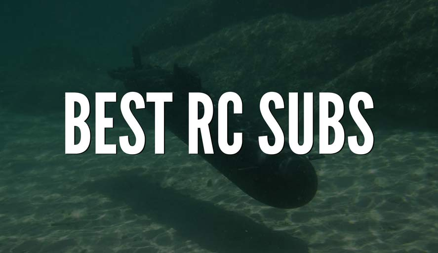 best rc submarines for 2017